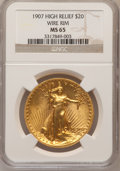 High Relief Double Eagles, 1907 $20 High Relief, Wire Rim MS65 NGC. NGC Census: (160/33). PCGS Population (280/91). Mintage: 11,250. Numismedia Wsl. P...