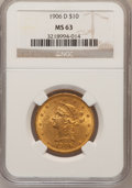 Liberty Eagles: , 1906-D $10 MS63 NGC. NGC Census: (560/166). PCGS Population(433/195). Mintage: 981,000. Numismedia Wsl. Price for problem ...