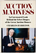 Books:First Editions, Charles Hamilton. Auction Madness. New York: Everest House,[1981]. First edition. Octavo. Publisher's binding and d...