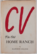 Books:First Editions, Ellsworth Collings. The Old Home Ranch: The Will Rogers Range inthe Indian Territory. Stillwater: Redlands Press, [...