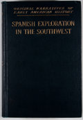Books:First Editions, Herbert Eugene Bolton [editor]. Spanish Exploration in theSouthwest 1542-1706. New York: Charles Scribner's Sons, 1...