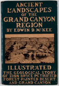 Books:First Editions, Edwin D. McKee. Ancient Landscapes of the Grand CanyonRegion. [n. p.]: McKee, 1931. First edition. Octavo.Publishe...