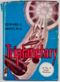 Books:First Editions, Edward E. Smith. Triplanetary. Reading: Fantasy Press, 1948.First edition. Octavo. Publisher's binding and dust jac...