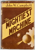 Books:First Editions, John W. Campbell. The Mightiest Machine. Providence: HadleyPublishing, [1947]. First edition. Octavo. Publisher's b...