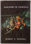 Books:First Editions, Robert E. Howard. Marchers of Valhalla. West Kingston:Donald M. Grant, 1972. First edition. Octavo. Publisher's...