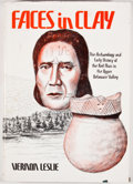 Books:First Editions, Vernon Leslie. Faces in Clay: The Archaeology and Early Historyof the Red Man in the Upper Delaware Valley. Middlet...