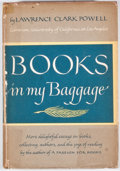 Books:First Editions, Lawrence Clark Powell. Books in My Baggage. Cleveland: WorldPublishing, [1960]. First edition. Octavo. Publisher's ...