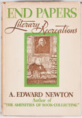 Books:First Editions, A. Edward Newton. End Papers. Boston: Little, Brown, 1933.First edition. Octavo. Publisher's binding and dust jacke...