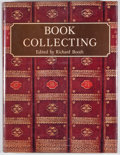 Books:First Editions, Richard Booth [editor]. Book Collecting. Florence: House ofCollectibles, [1976]. First edition. Quarto. Publish...