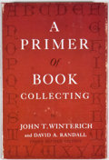 Books:First Editions, John T. Winterich and David A. Randall. A Primer of BookCollecting. New York: Bell Publishing, [1966]. Third revise...