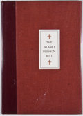 Books:Signed Editions, J. Evetts Haley. SIGNED. The Alamo Mission Bell. Midland: Encino Press, 1974. First edition. Signed by Haley. Oc...
