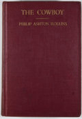 Books:First Editions, Philip Ashton Rollins. The Cowboy: His Characteristics, HisEquipment, and His Part in the Development of the West....