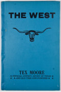 Books:First Editions, Tex Moore. The West. [Wichita]: [Tex Moore], [1935]. Firstedition. Octavo. Publisher's binding. Very good....