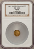 California Fractional Gold, 1881 50C Indian Round 50 Cents, BG-1070, R.5, MS65 NGC....
