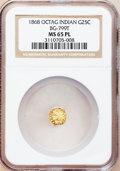 California Fractional Gold, 1868 25C Indian Octagonal 25 Cents, BG-799T, High R.5, MS65Prooflike NGC....