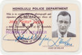 Movie/TV Memorabilia:Memorabilia, A Signed Honolulu Police Department 'Honorary Member' ID Card,Circa 1952. ...