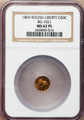 California Fractional Gold, 1869 50C Liberty Round 50 Cents, BG-1021, High R.6, MS62 ProoflikeNGC....