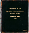 Books:First Editions, [William Heath]. Orderly Book: Major General William Heath'sCommand, West Point, N.Y., 1 January to 26 May, 1780. F...