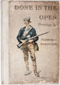 "Books:First Editions, Frederic Remington. Done in the Open. New York: P. F.Collier and Son, 1902. First edition, first issue with ""Freder..."