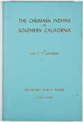 Books:First Editions, Leif C. W. Landberg. The Chumash Indians of SouthernCalifornia. Los Angeles: Southwest Museum, 1965. Firstedition....
