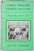 Books:First Editions, Glynne Wickham. Early English Stages 1300 to 1660. London:Routledge and Kegan Paul, [1959]. First edition. Octa...