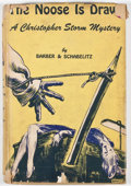 Books:Signed Editions, Willetta Ann Barber and R. F. Schabelitz. SIGNED. The Noose Is Drawn. New York: Charles Scribner's Sons, 1945. First...