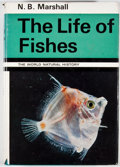 Books:First Editions, N. B. Marshall. The Life of Fishes. Cleveland: WorldPublishing, [1966]. First edition. Octavo. Publisher's binding ...