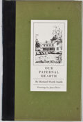Books:First Editions, Howard Worth Smith. Our Paternal Hearth. [n. p.]: [ViolettS. Tonahill, et al.], [1976]. First edition. Octavo. Publ...