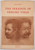 Books:First Editions, Haldeen Braddy. The Paradox of Pancho Villa. El Paso: TexasWestern Press, 1978. First edition. Octavo. Publisher's ...
