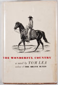 Books:Signed Editions, Tom Lea. INSCRIBED. The Wonderful Country. Boston: Little, Brown, [1952]. Later impression. Inscribed by Lea. Oc...
