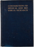 Books:First Editions, William Osler [dedicated to:]. Contributions to Medical andBiological Research. New York: Paul B. Hoeber, 1919.... (Total:2 Items)