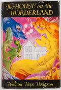Books:First Editions, William Hope Hodgson. The House on the Borderland, and OtherNovels. Sauk City: Arkham House, 1946. First American e...