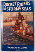 Books:First Editions, Howard R. Garis. Rocket Riders in Stormy Seas. New York: A.L. Burt, [1933]. First edition. Octavo. Publisher's bind...