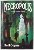 Books:First Editions, Basil Copper. Necropolis. [Sauk City]: Arkham House, [1980].First edition. Octavo. Publisher's binding and dust jac...