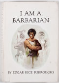 Books:First Editions, Jeff Jones [illustrator]. Edgar Rice Burroughs. I Am aBarbarian. Tarzana: Edgar Rice Burroughs, Inc., [1967]. F...