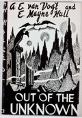 Books:Science Fiction & Fantasy, A. E. van Vogt & E. M. Hull. Out of the Unknown. Los Angeles: Fantasy Publishing, [1948]. Second edition. Octavo. Pu...