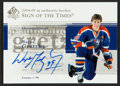 Hockey Cards:Singles (1970-Now), 2004-05 Upper Deck Signed of the Times Wayne Gretzky Signed Card. ...