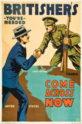 """Movie Posters:War, World War I Propaganda Poster (British & Canadian RecruitingMission 1917). Poster (28"""" X 41).""""Britishers, You're Needed--Co..."""