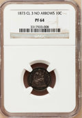 Proof Seated Dimes: , 1873 10C No Arrows, Closed 3 PR64 NGC. NGC Census: (45/42). PCGSPopulation (48/24). Mintage: 1,100. Numismedia Wsl. Price ...