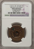 Colonials: , 1767-A 9DEN French Colonies Copper Sou, RFCounterstamp--Corrosion--NGC Details. Fine. NGC Census: (5/37).PCGS Population ...