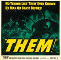 "Movie Posters:Science Fiction, Them! (Warner Brothers, 1954). Six Sheet (81"" X 81"").. ..."