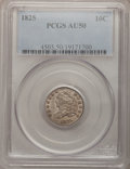 Bust Dimes: , 1825 10C AU50 PCGS. PCGS Population (4/53). NGC Census: (4/70).Mintage: 410,000. Numismedia Wsl. Price for problem free NG...