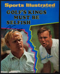 "Golf Collectibles:Autographs, Jack Nicklaus and Arnold Palmer Multi Signed ""Sports Illustrated""Cover...."