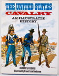 Books:Americana & American History, Gregory J. W. Urwin. INSCRIBED. The United States Cavalry: AnIllustrated History. Poole: Blandford Press, 1984. Lat...