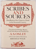 Books:Books about Books, A. S. Osley. INSCRIBED. Scribes and Sources: Handbook ofthe Chancery Hand in the Sixteenth Century. Boston: Dav...