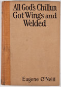 Books:First Editions, Eugene O'Neill. All God's Chillun Got Wings and Welded. NewYork: Boni and Liveright, [1924]. First edition. Oct...