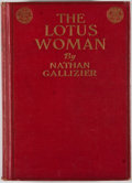 Books:First Editions, Nathan Gallizier. The Lotus Woman: A Romance of ByzantineConstantinople. Boston: Page, 1922. First edition. Octavo....