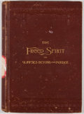 Books:First Editions, Mary Kyle Dallas. The Freed Spirit or Glimpses Beyond theBorder. New York: Charles B. Reed, 1894. First edition. Oc...