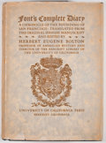 Books:First Editions, Herbert Eugene Bolton [editor]. Font's Complete Diary: AChronicle of the Founding of San Francisco. Berkeley: Unive...