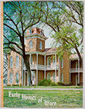 Books:First Editions, Lavonia Jenkins Barnes. Early Homes of Waco and the People WhoLived in Them. [Waco]: [Texian Press], [1970]. First ...